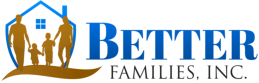 Better Families, Inc.